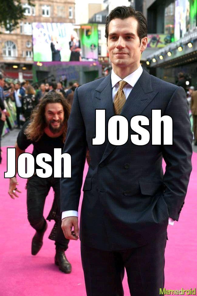 The Great Josh Battle of 2021 - meme