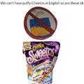 No puffy Cheetos in English class