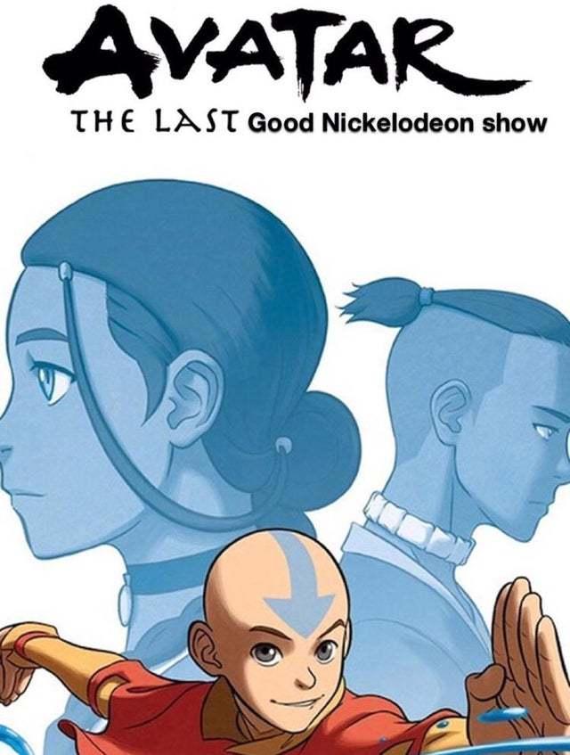 The last good Nickelodeon show - meme