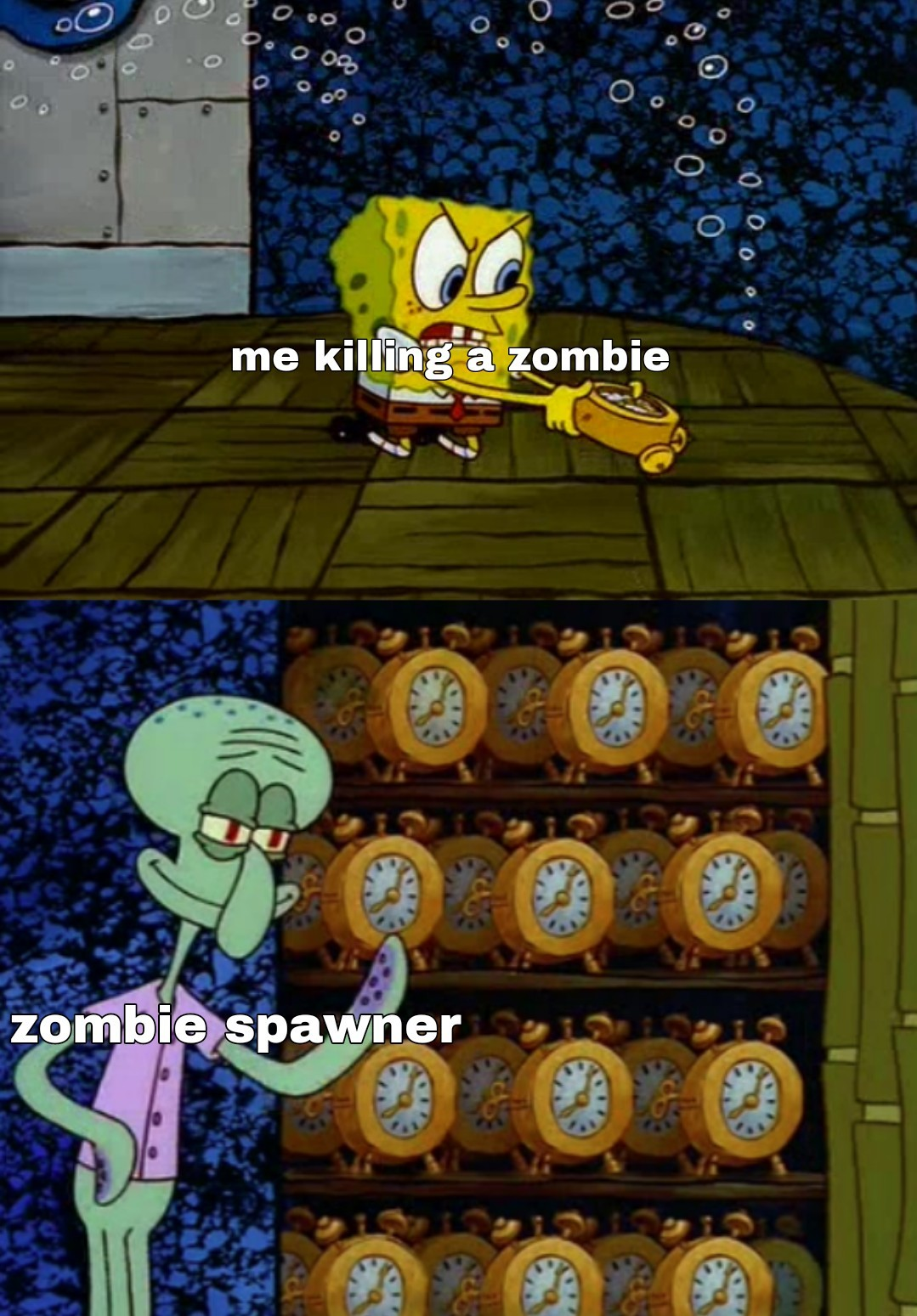 everytime I play Minecraft - meme