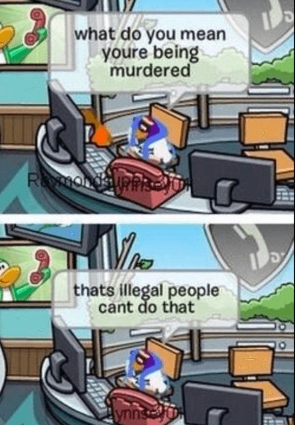 Wait that's illegal - meme