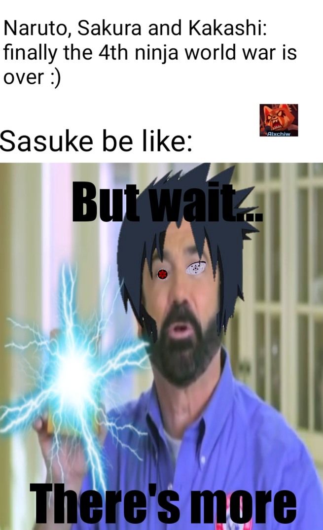 Naruto fans will get it - meme
