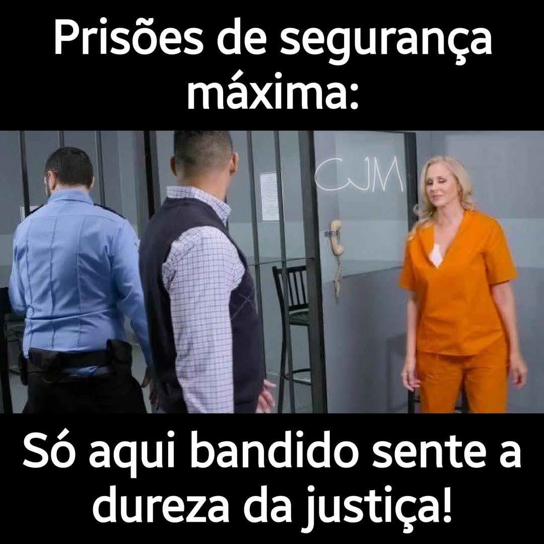 Por mais prisões assim em nosso país - meme