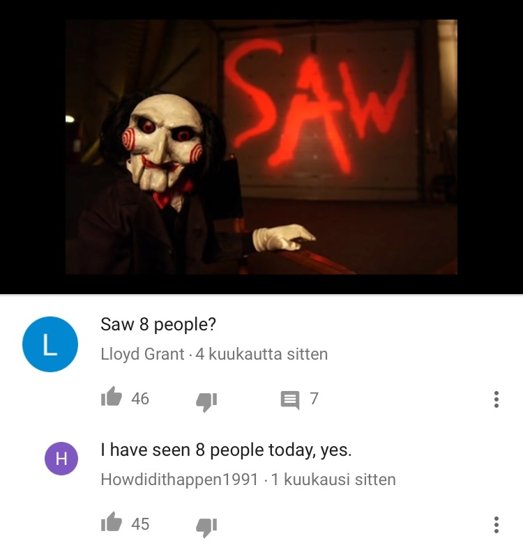 Hopefully the movie won't be as shitty as Saw 7 - meme