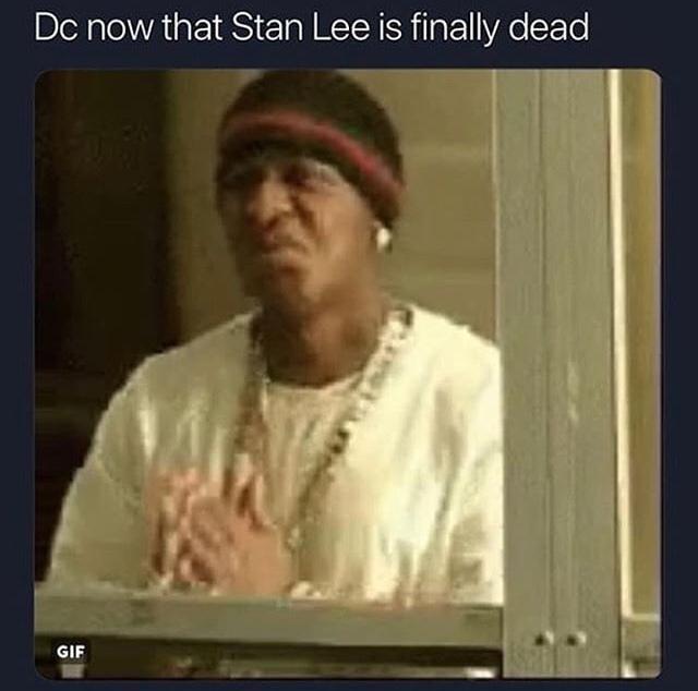 RIP Mr Stan Lee :'( - meme