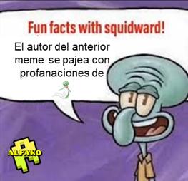 el título se fue a ver otros datos curiosos de Calamardo - meme
