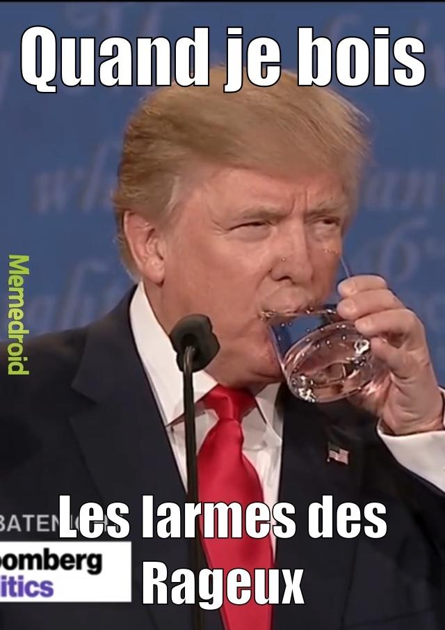 Trump boit vos larmes - meme