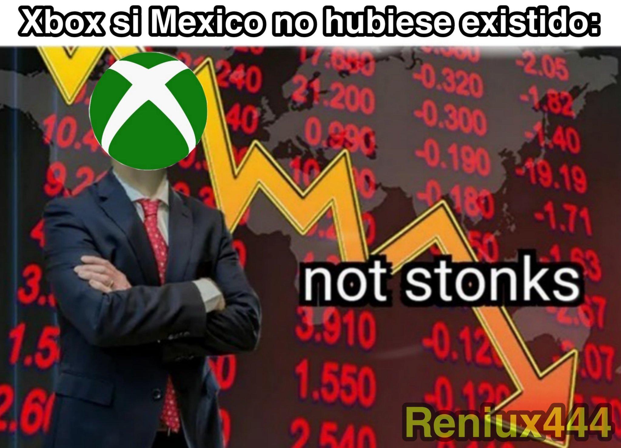 Contexto: La mayoria de xboxers son Mexicanos - meme