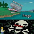 Mods are turning the frogs gay