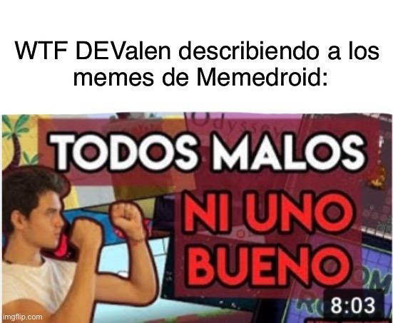 Incluyendo los mios - meme