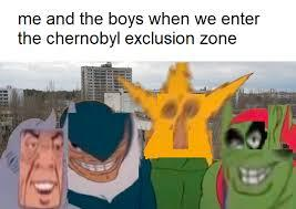 Me and the boys - meme