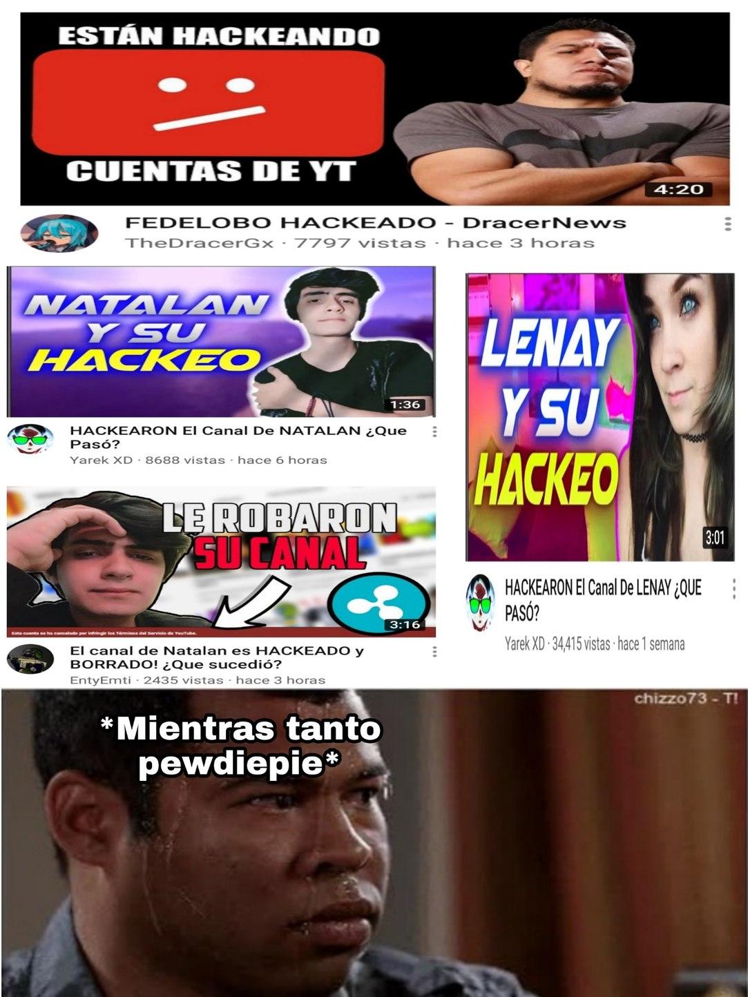 Al parecer hay más casos de hackeos en YouTube, ojalá todo se solucione - meme