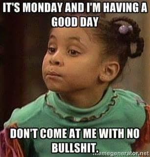 happy Monday - meme