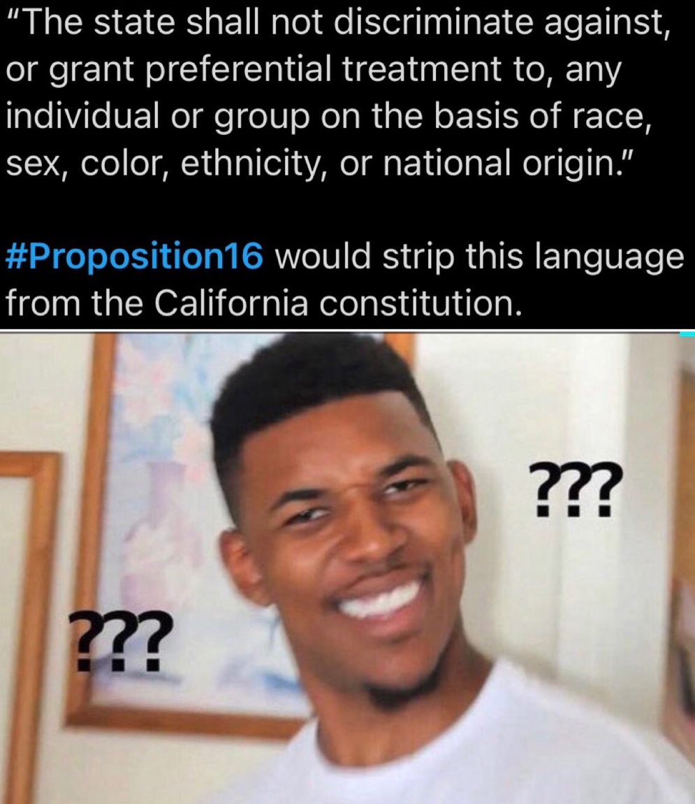 Racism on the ballot in California. - meme