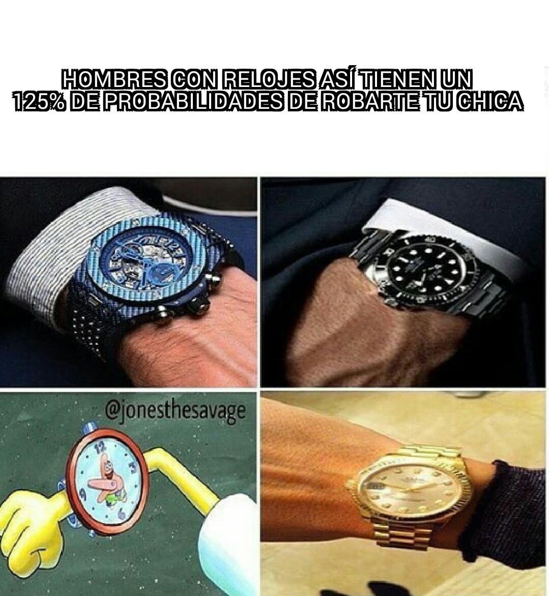 El típico rolex - meme