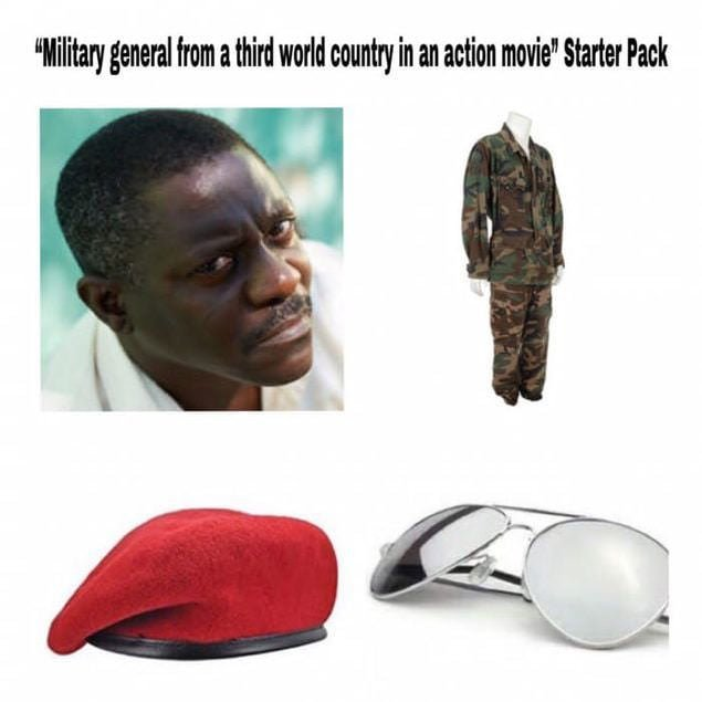 Military general from a third world country - meme