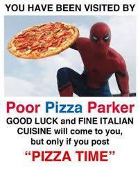 Got pizzä - meme