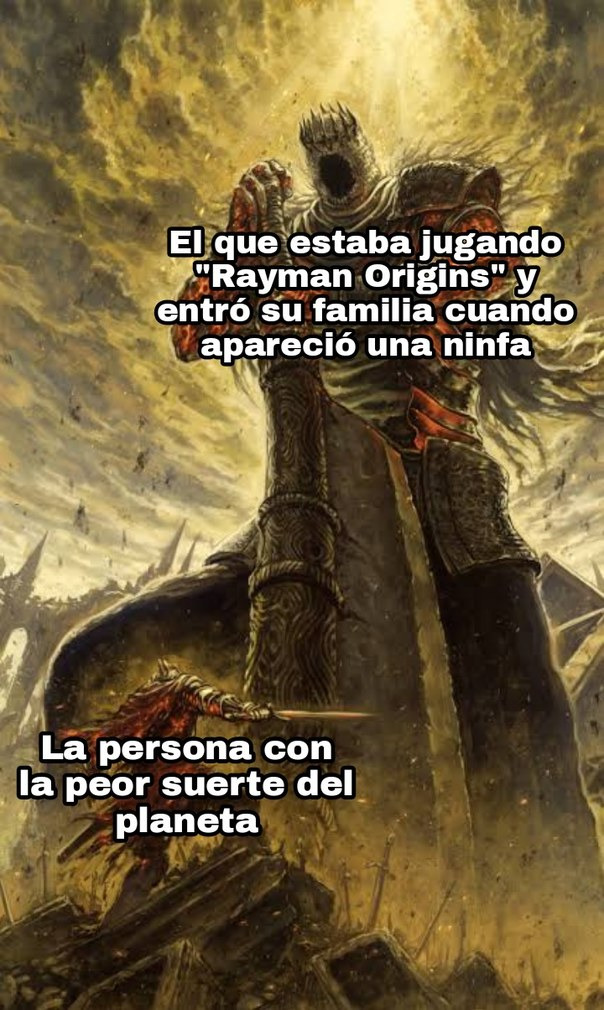 Juegazo al igual que el Rayman Legends - meme