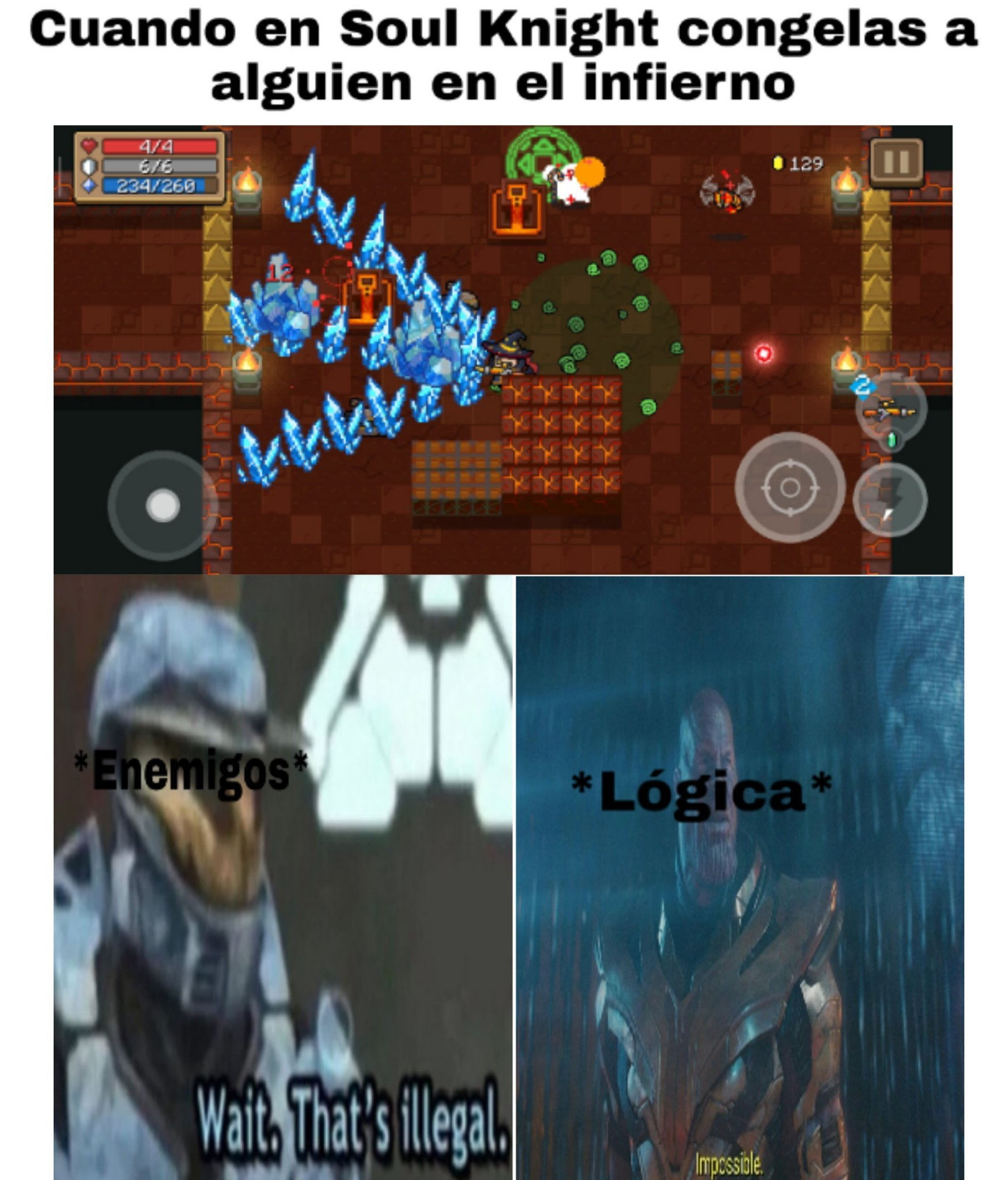 Me flipa el Soul Knight - meme