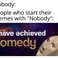 Comedian memers be like