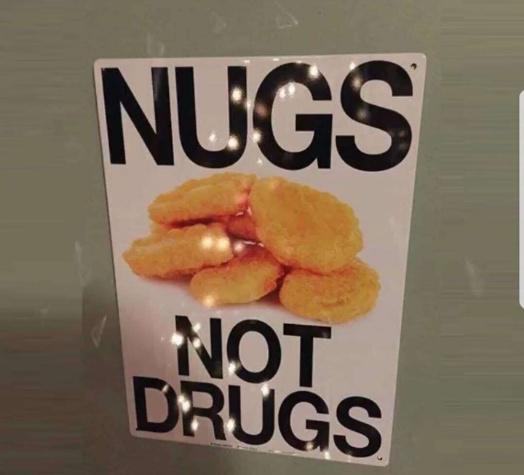 Nugs not drugs - meme