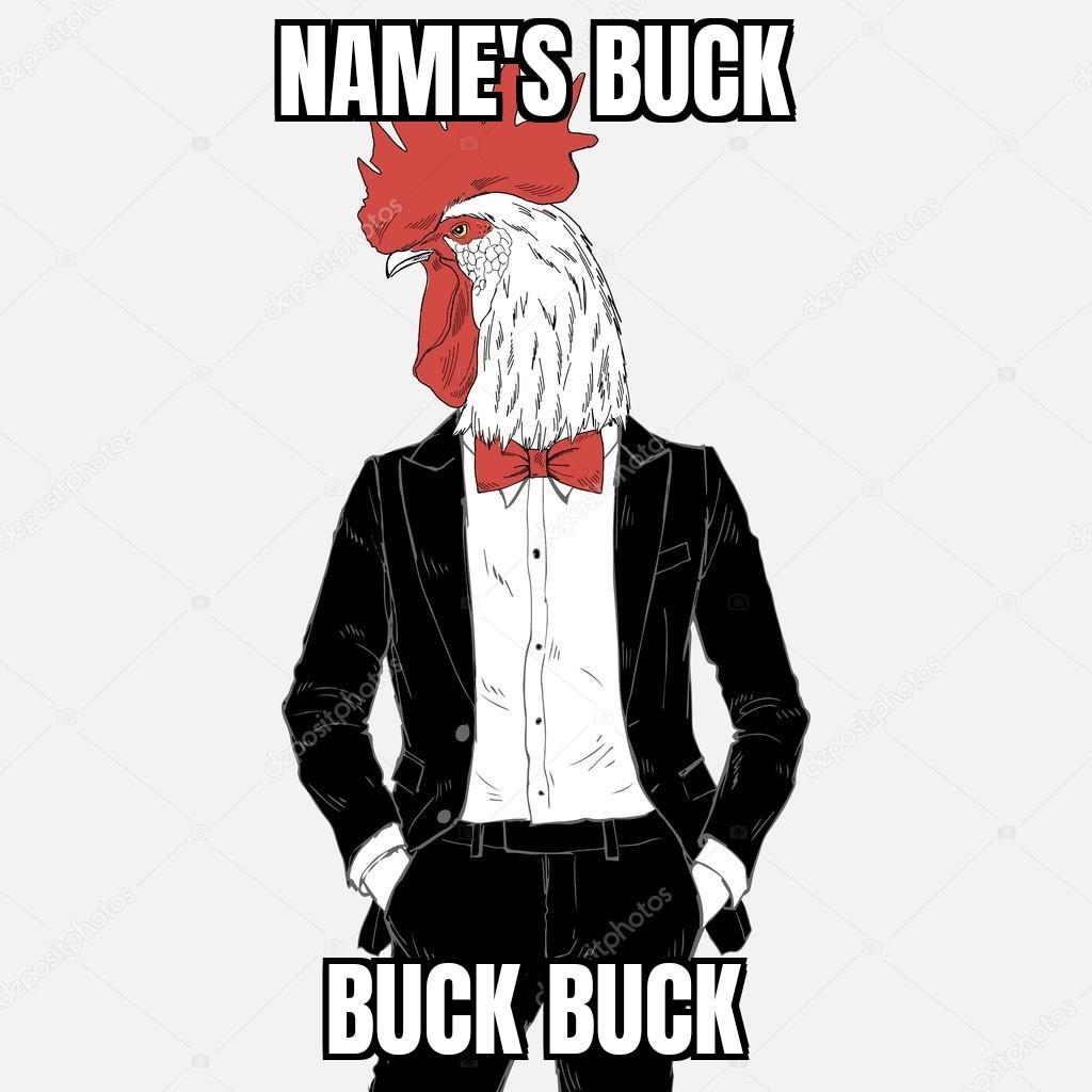 Buck Buck - meme