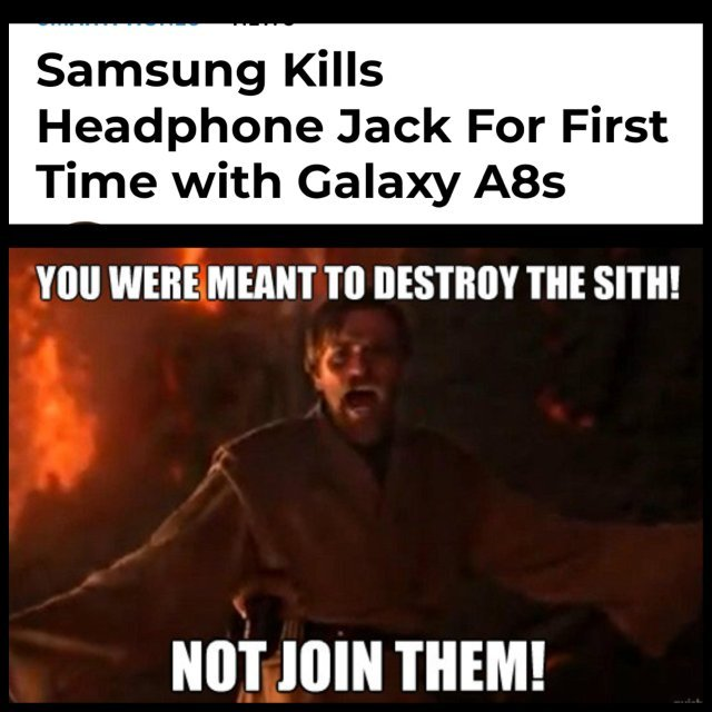 Samsung kills headphone jack for first time with Galaxy A8s - meme
