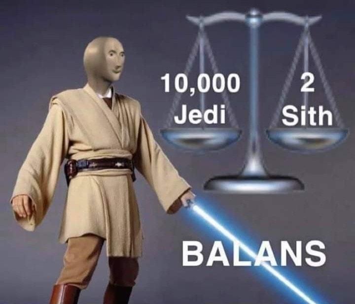 Pero luego Anakin hizo que solo hayan 2 Jedi y 2 Sith - meme