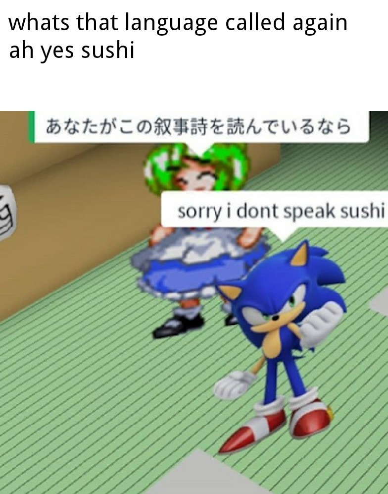 Yes that language is called sushi - meme