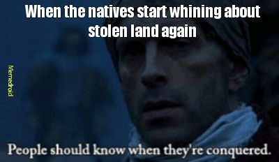 """What's the oldest red wine in Canada? """"Can we have our land back please?"""" - meme"""