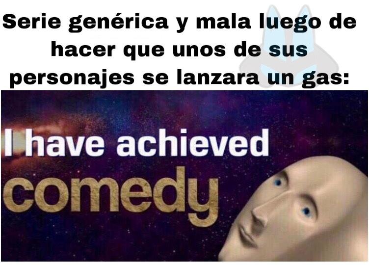 Asies mamá, yo soy comediante - meme