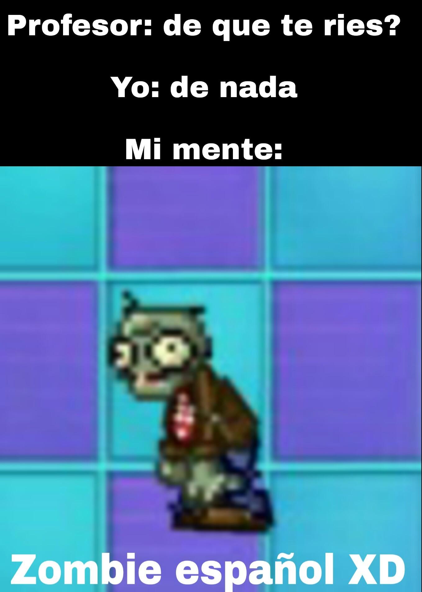 Zombie español XD - meme