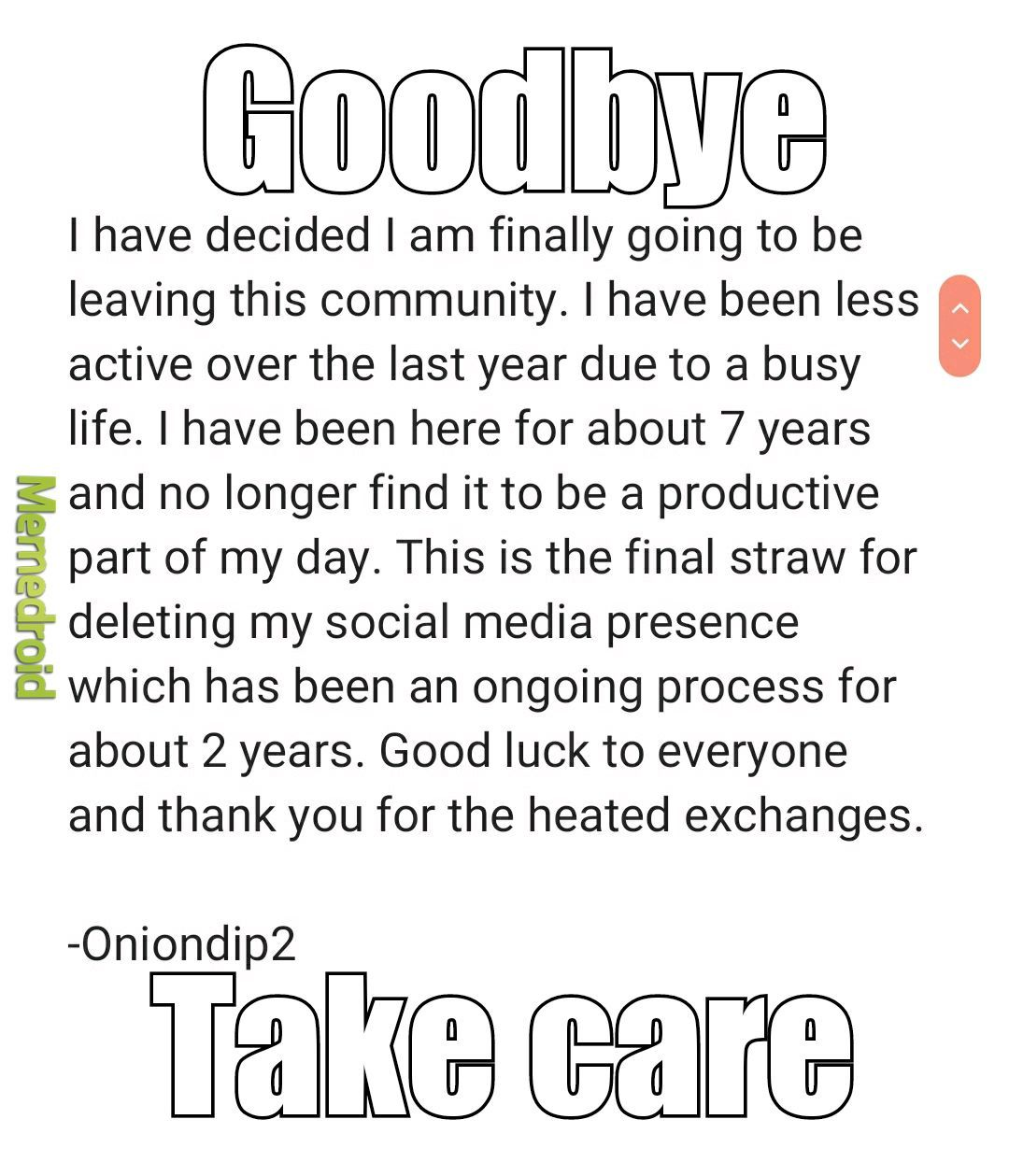 It's been fun. Will be around a few more days most likely. - meme