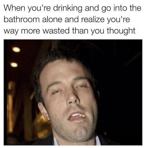 Oh he's wasted alright! - meme
