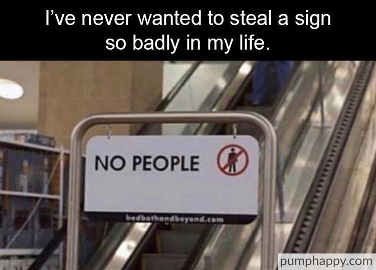 I need this on my door. - meme