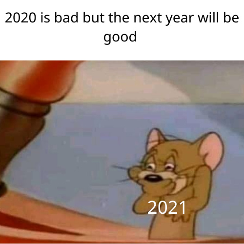 No hope for the next year - meme