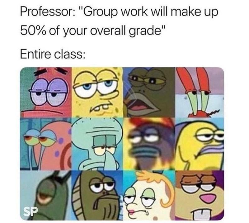 Groups arr horrible - meme