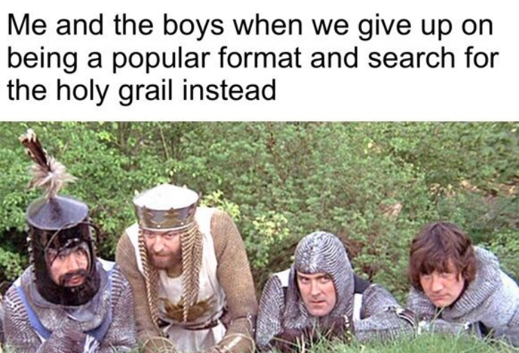 Source: Monty Python and the Holy Grail. - meme