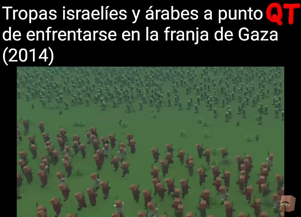 Judíos = aldeanos árabes = creepers - meme