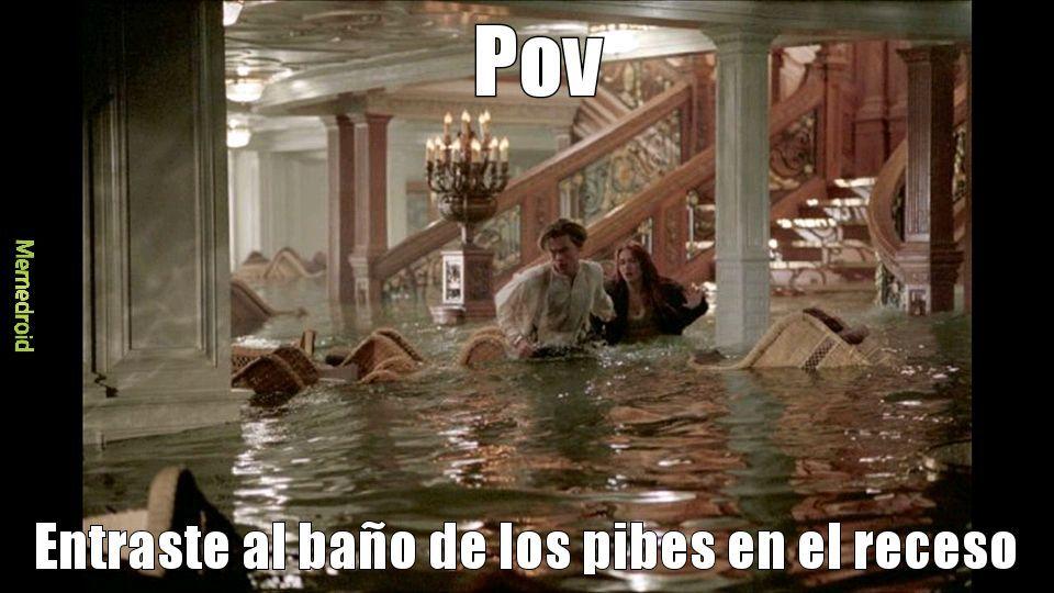 Baños inundados be like - meme