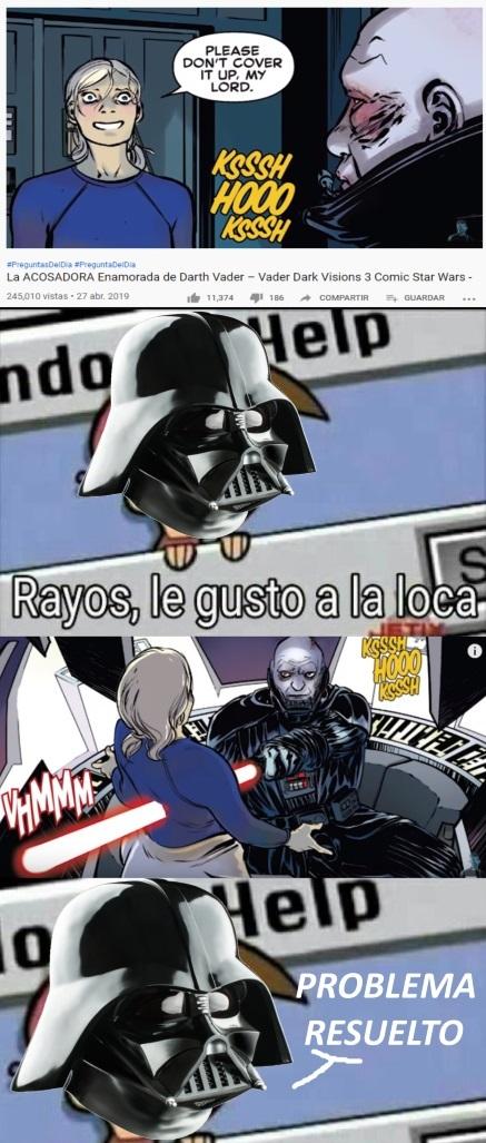 Lord Vader, matando fangirls desde tiempos inmemorables - meme