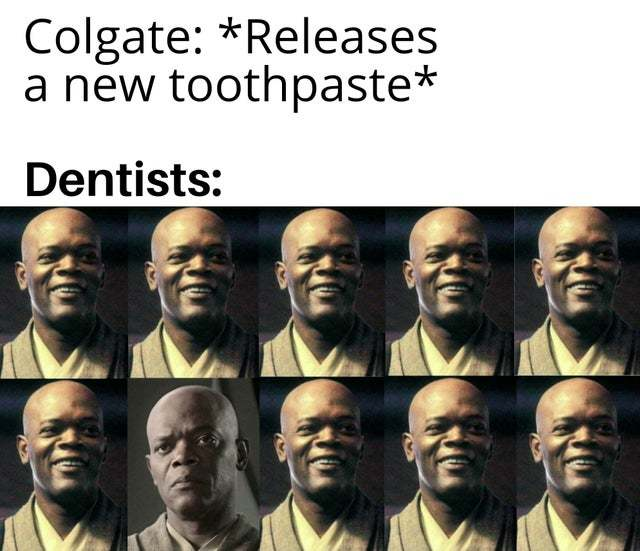 The dentists will decide your fate - meme