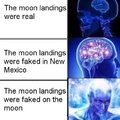 The moon landings were faked on the moon