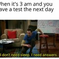 I actually study because I accept nothing but A's