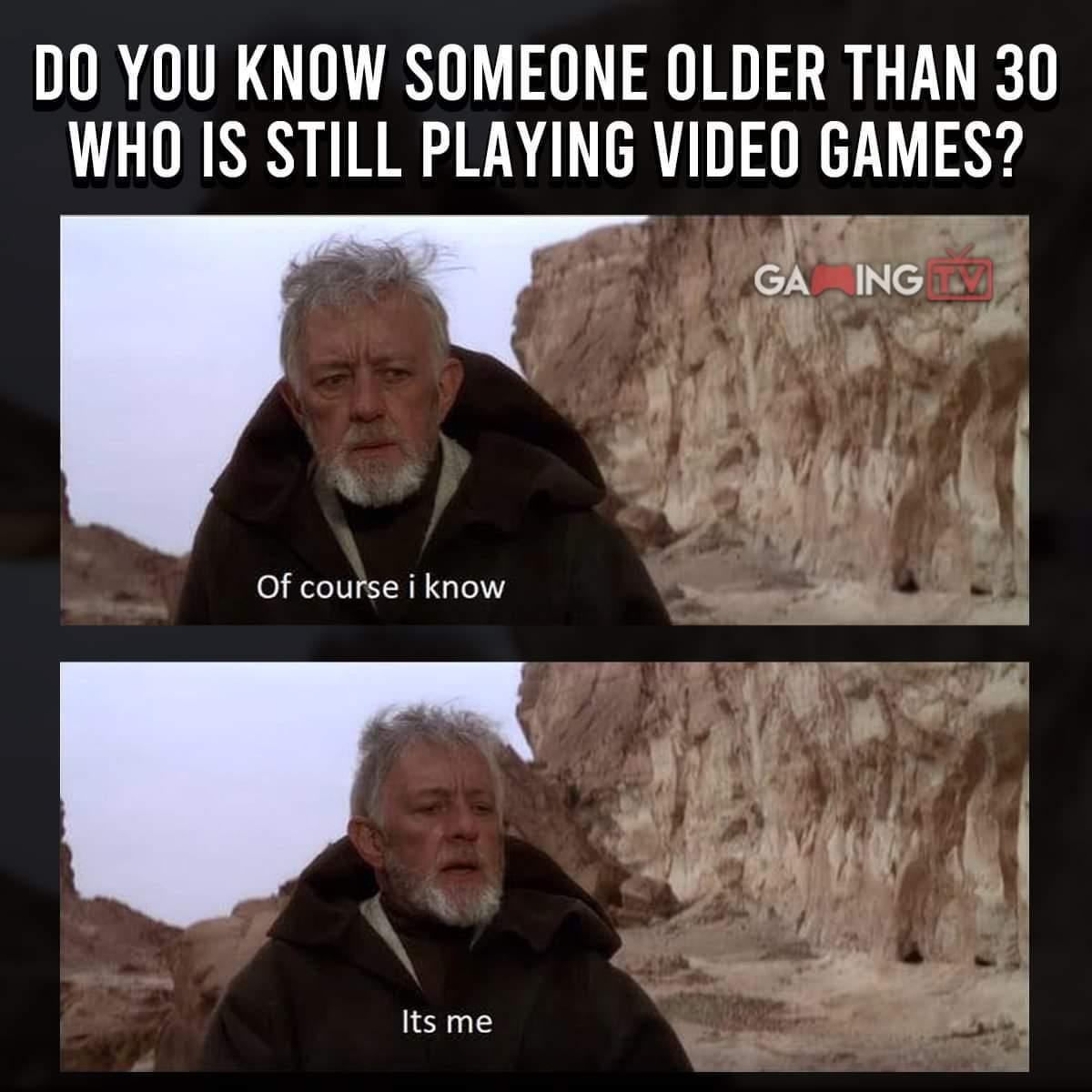 I'm turning 25 Oct 9th so this isn't me ...... Yet - meme