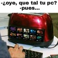 Mi pc con el lol :'/