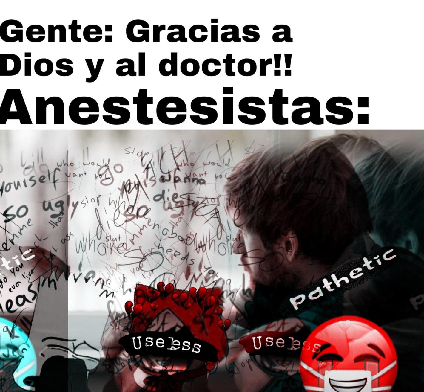 Un poco de respeto a los anestesistas - meme