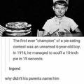 Unnamed 6-year-old boy was the first ever champion of a pie eating contest.