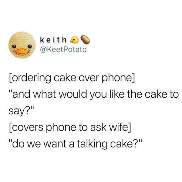 I wouldn't say no - meme