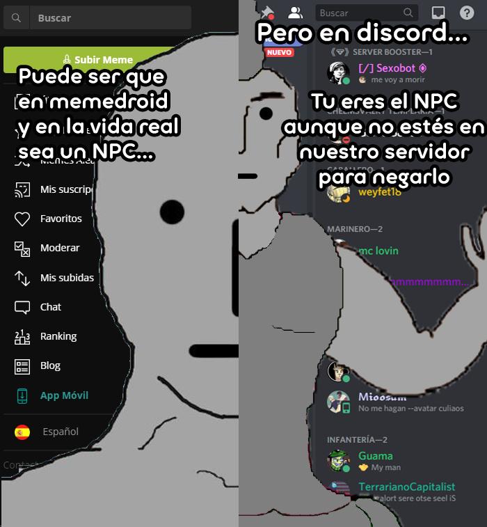 NPCdroiders usando discord como safezone para desahogarse de los usuarios que los dejan llorando XDDDDD - meme